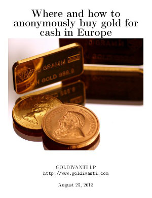 Where and how to buy anonymously gold for cash in Europe?